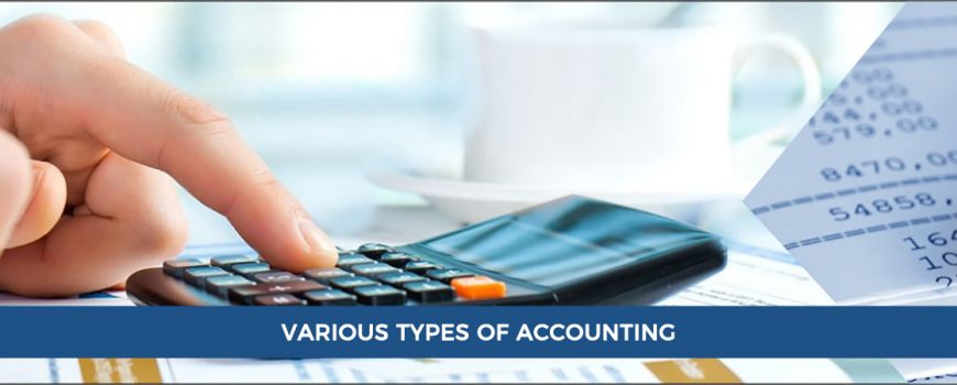 VARIOUS TYPES OF ACCOUNTING: MANAGEMENT, TAX AND FINANCIAL