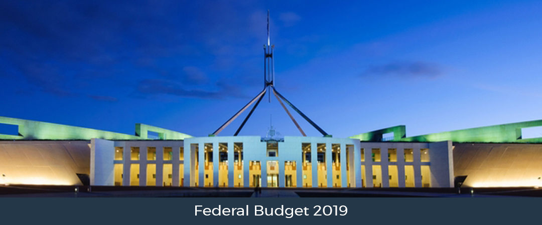 Federal Budget 2019 and Impacts Would Be