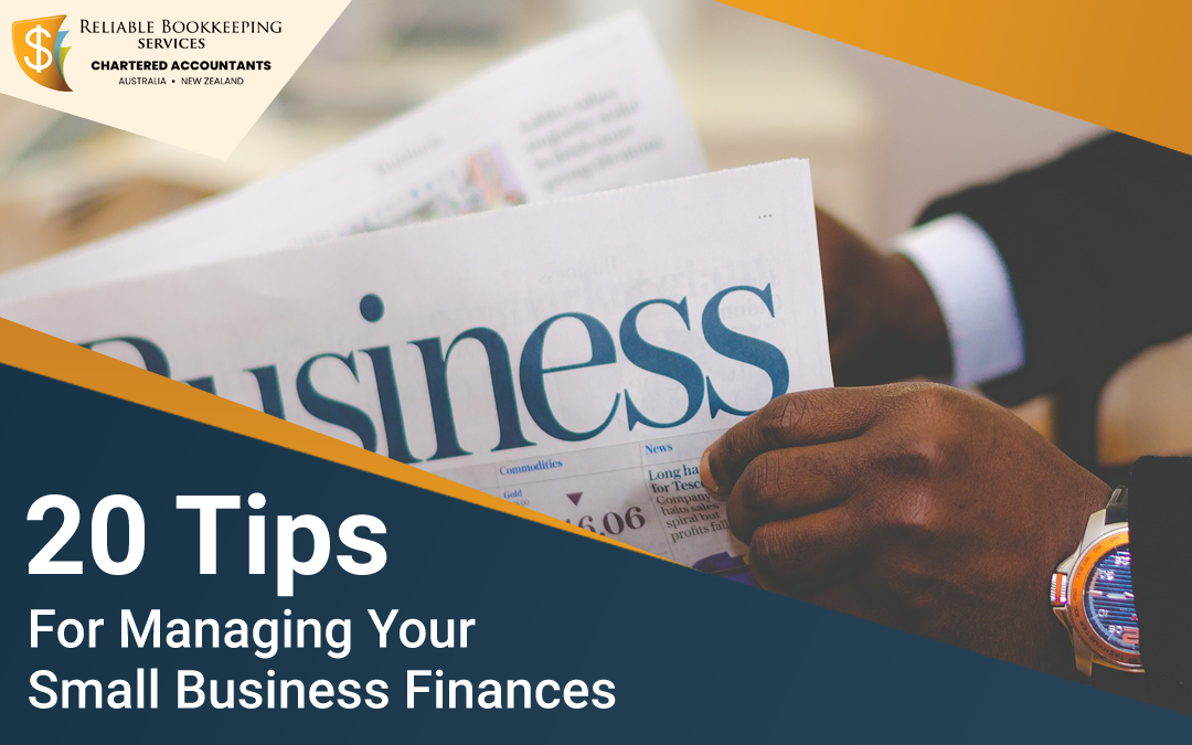 20 Tips for Managing Your Small Business Finances