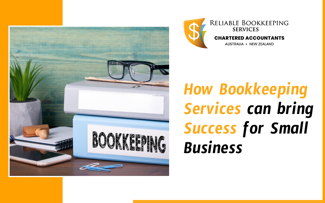 How bookkeeping services can bring success for small business