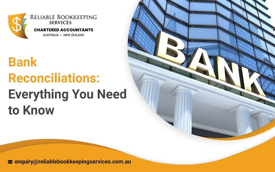 Bank Reconciliation: Everything You Need to Know