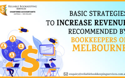 Basic strategies to increase revenue recommended by Bookkeepers of Melbourne