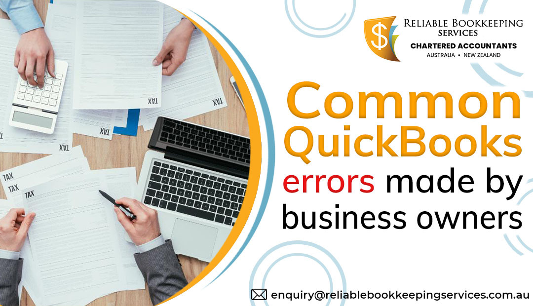 Common QuickBooks errors made by business owners