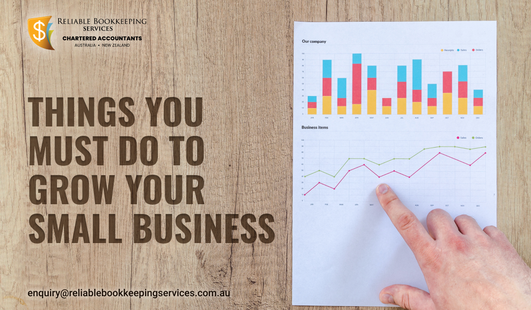 Things you must do to grow your small business